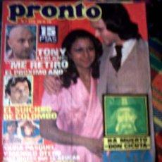 Coleccionismo de Revista Pronto: REVISTA PRONTO / CAMILO SESTO, LOLITA FLORES, UN,DOS,TRES, PERET, PACO DE LUCIA, MAYRA GOMEZ KEMP. Lote 46242061