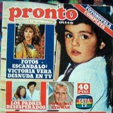 Coleccionismo de Revista Pronto: PRONTO / ISABEL PANTOJA, PAQUIRRI, LOLITA FLORES, VICTORIA VERA, AMANDA LEAR, JURADO, MARIA CASAL. Lote 46411323