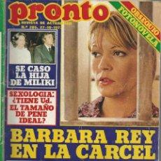 Coleccionismo de Revista Pronto: PRONTO Nº 285 DE 1977 CON - BARBARA REY . DE LA CUADRA - ANDRES PAJARES - MASSIEL -. Lote 47422155