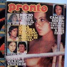 Coleccionismo de Revista Pronto: PRONTO / ROCIO JURADO, CAMILO SESTO, LUIS DEL OLMO, BARBARA REY, AMPARO MUÑOZ, MIKE CONNORS, RIVEL. Lote 47823673