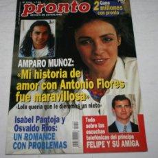 Coleccionismo de Revista Pronto: REVISTA PRONTO Nº 1208, 1995, ISABEL PANTOJA, AMPARO MUÑOZ ANTONIO FLORES, PRINCIPE FELIPE, ROSARIO. Lote 51129052
