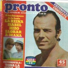 Coleccionismo de Revista Pronto: REVISTA PRONTO. OCTUBRE. 1981. Nº 491. JULIO IGLESIAS. REINA ISABEL. DIANA DE GALES. Mª JESÚS. . Lote 53719108