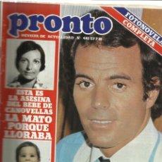 Coleccionismo de Revista Pronto: REVISTA PRONTO. JULIO. 1981. Nº 481. JULIO IGLESIAS. CARMEN MAURA. KOJAK. JOSÉ GUARDIOLA. Lote 53719250