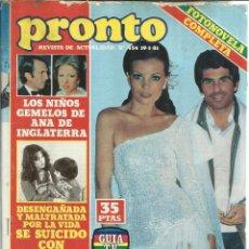 Coleccionismo de Revista Pronto: REVISTA PRONTO. ENERO. 1981. Nº 454. ANA DE INGLATERRA. Mª JOSÉ CANTUDO. PEDRO RUIZ. LOLA FORNER. Lote 53719353
