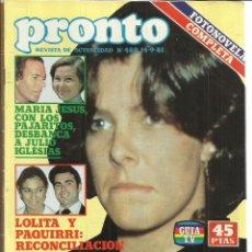 Coleccionismo de Revista Pronto: REVISTA PRONTO. AGOSTO. 1981. Nº 488. Mª JESÚS Y SUS PAJARITOS. LOLITA. PAQUIRRI. PRINCESA CAROLINA. Lote 53719489