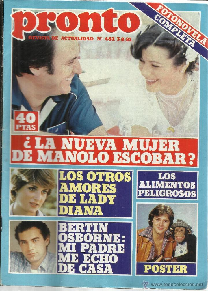 REVISTA PRONTO. AGOSTO. 1981. Nº 482. LADY DIANA. BERTÍN OSBORNE. MANOLO ESCOBAR (Papel - Revistas y Periódicos Modernos (a partir de 1.940) - Revista Pronto)