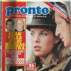 Coleccionismo de Revista Pronto: REVISTA PRONTO. MARZO. 1981. Nº 462. JULIO IGLESIAS. PRINCESA CAROLINA. PHILLIPPE JUNOT. Lote 53719851