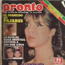 Coleccionismo de Revista Pronto: REVISTA PRONTO. OCTUBRE. 1980. Nº 442. ANDRÉS PAJARES. SARA MONTIEL. CAROLINA DE MÓNACO. Lote 53720032
