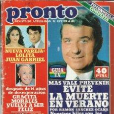 Coleccionismo de Revista Pronto: REVISTA PRONTO. MARZO. 1981. Nº 477. LOLITA. JUAN GABRIEL. RAMÓN SÁNCHEZ OCAÑA. . Lote 53739624