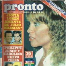 Coleccionismo de Revista Pronto: REVISTA PRONTO. FEBRERO. 1981. Nº 456. SOFIA LOREN. JULIO IGLESIAS. MARISOL. ROCÍO JURADO. Lote 53739694