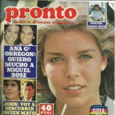 Coleccionismo de Revista Pronto: REVISTA PRONTO. JUNIO. 1981. Nº 472.CAROLINA DE MÓNACO. ANA GARCÍA OBREGÓN. MIGUEL BOSÉ. Lote 53739882