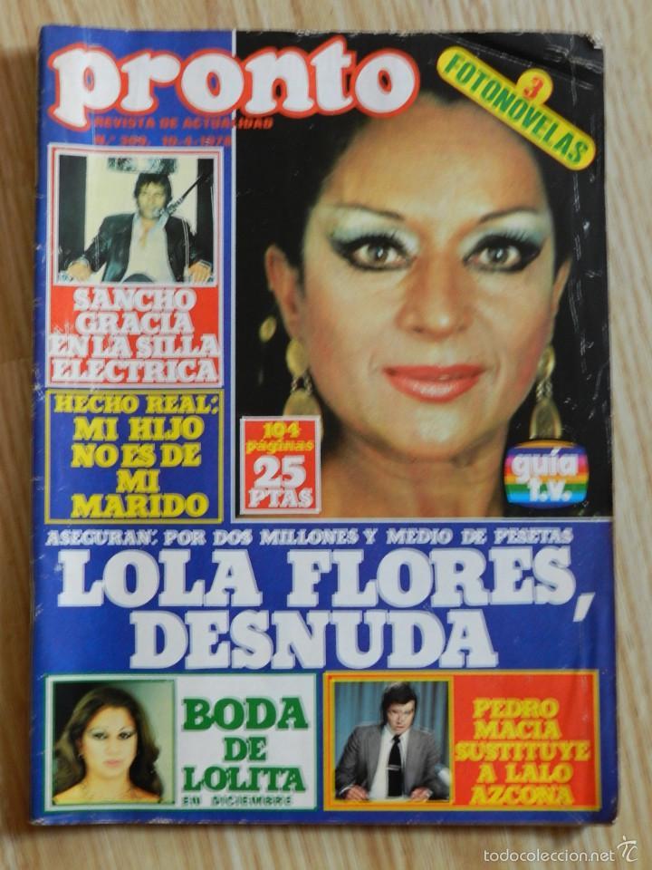 Revista Pronto Nº 309 1041978 Lola Flores Desnuda Lolita Sancho Gracia Jose Velez