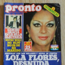 Coleccionismo de Revista Pronto: REVISTA PRONTO Nº 309 10/4/1978 LOLA FLORES DESNUDA LOLITA SANCHO GRACIA JOSE VELEZ. Lote 56047832