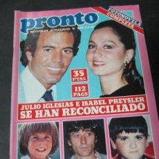 Coleccionismo de Revista Pronto: REVISTA PRONTO 3/81 LOS ANGELES DE CHARLIE JULIO IGLESIAS ISABEL PRESLEY ROCIO DURCAL TONY ISBERT CA. Lote 58573260