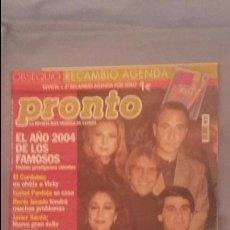 Coleccionismo de Revista Pronto: REVISTA PRONTO - NUMERO 1653 - 10/1/2004 - EL AÑO 2004 DE LOS FAMOSOS. Lote 63448124