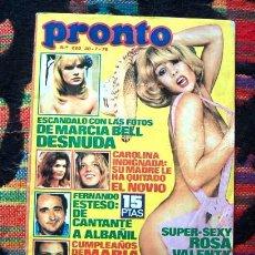 Coleccionismo de Revista Pronto: PRONTO/ SANDRA MOZAROWSKY, MARCIA BELL, ROSA VALENTY, FELIX RODRIGUEZ DE LA FUENTE, CARMEN CERVERA. Lote 64287019