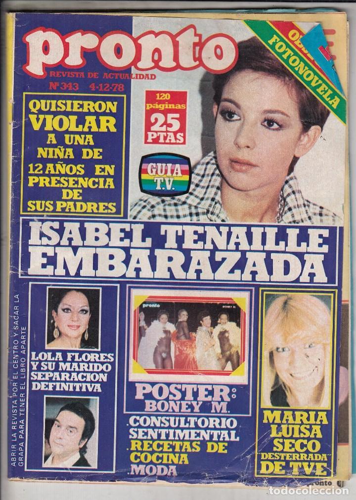 REVISTA PRONTO Nº 343 AÑO 1978. INCLUYE POSTER DE BENEY M. (Papel - Revistas y Periódicos Modernos (a partir de 1.940) - Revista Pronto)