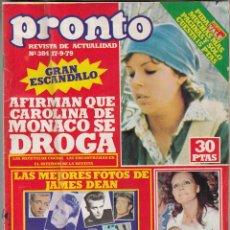 Coleccionismo de Revista Pronto: REVISTA PRONTO Nº 384 AÑO 1979. POSTER LAS MEJORES FOTOS DE JAMES DEAN. RODIO DURCAL. CAROLINA. Lote 71117737