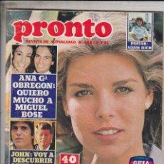 Coleccionismo de Revista Pronto: REVISTA PRONTO Nº 480 AÑO 1981. ANA OBREGON: QUIERO MUCHO A MIGUEL BOSE. BODA DE CAROLINA. . Lote 71121145