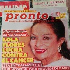 Coleccionismo de Revista Pronto: PRONTO LOLA FLORES LUCHA CONTRA EL CANCER. Lote 71464019
