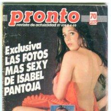 REVISTA PRONTO Nº 674 AÑO 1985 ISABEL PANTOJA, MARISOL DESCRIPCION E IMAGENES