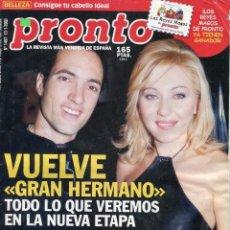 Coleccionismo de Revista Pronto: PRONTO Nº 1497 AÑO 2000 - VUELVE GRAN HERMANO - CARLOS SOBERA - IRENE DE GRECIA- ..... Lote 79979025