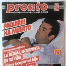 Coleccionismo de Revista Pronto: REVISTA PRONTO. PAQUIRRI. Nº 648. 8-10-1984. . Lote 80482113