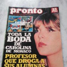 Coleccionismo de Revista Pronto: REVISTA PRONTO 1978 BODA DE CAROLINA DE MONACO.. Lote 82106292