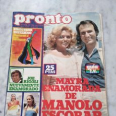 Coleccionismo de Revista Pronto: REVISTA PRONTO 1978 MAYRA ENAMORADA DE MANOLO ESCOBAR.. Lote 82108344
