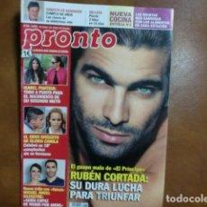 Coleccionismo de Revista Pronto: REV. 3/14 PRONTO.-RUBÉN CORTAZAR GRAN RPTJE,ROSA LOPEZ,E. DE HANNOVER, CLARA LAGO. Lote 82278324