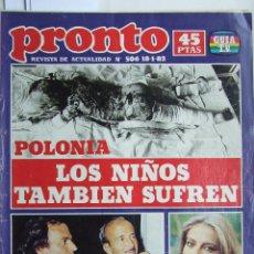 Coleccionismo de Revista Pronto: PRONTO 506 JULIO IGLESIAS MARI CRUZ SORIANO JOAN MANUEL SERRAT URTAIN MARIA JIMENEZ ROSA VALENTY. Lote 86410152