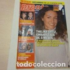 Coleccionismo de Revista Pronto: REVISTA PRONTO 1862 - THELMA ORTIZ - PAULA ECHEVARRIA - JOSE LUIS MORENO. Lote 86972872