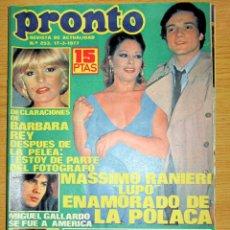 Coleccionismo de Revista Pronto: PRONTO 253 AMPARO MUÑOZ BARBARA REY ANGELA MOLINA POSTER SANCHO GRACIA NURIA TORRAY RAUL SENDER. Lote 95027679