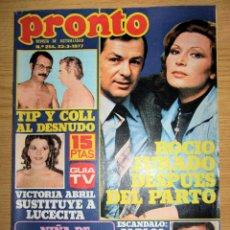 Coleccionismo de Revista Pronto: PRONTO 254 JARCHA TIP Y COLL VICTORIA ABRIL ROCIO JURADO POSTER JOSE MARIA SANZ PASCUAL MARISA . Lote 95083399