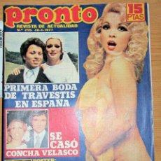 Coleccionismo de Revista Pronto: PRONTO 259 ROSA MORENA BARBARA REY SUSANA ESTRADA BODA CONCHA VELASCO POSTER SANCHEZSTEIN AGATA LYS. Lote 95084635