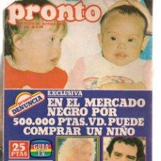 Coleccionismo de Revista Pronto: PRONTO. Nº 367. 21 MAYO 1979. POSTER Y FOTONOVELA. (B/58). Lote 95425055