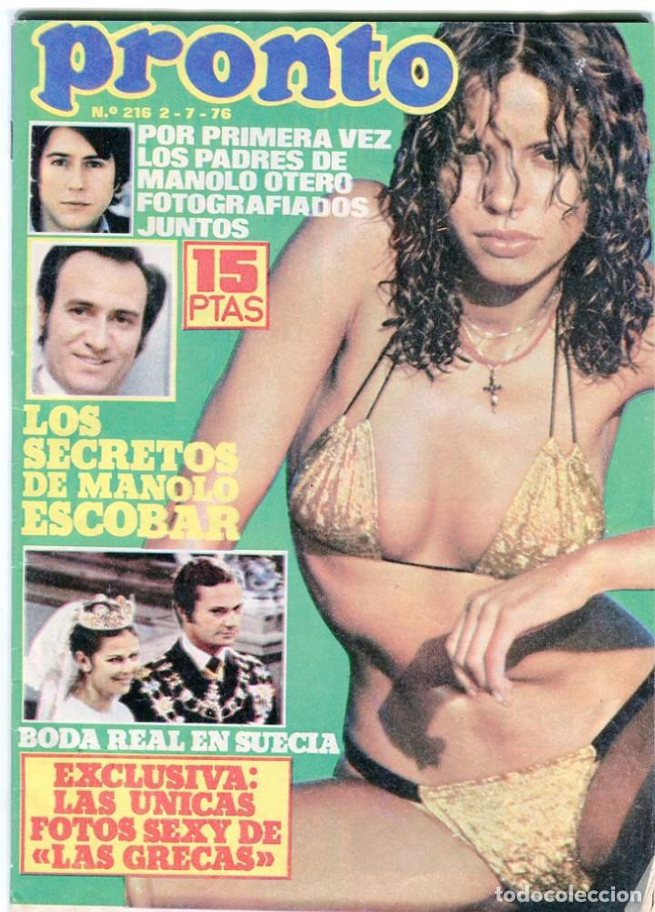 PRONTO Nº 216 2/7/1976 - LAS GRECAS UNICAS FOTO SEXI - NADIUSKA - ROCIO DURCAL - .... (Papel - Revistas y Periódicos Modernos (a partir de 1.940) - Revista Pronto)
