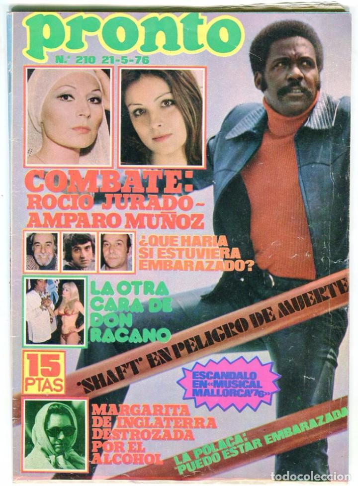 PRONTO Nº 210 21/5/1976 - DON RACANO UN,DOS, TRES - IÑIGO - TONY RONALD - MARIA DURAN AZAFATA (Papel - Revistas y Periódicos Modernos (a partir de 1.940) - Revista Pronto)