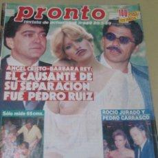 Coleccionismo de Revista Pronto: REVISTA PRONTO 5/89 CONCHITA MARTINEZ CYBILL SHEPHERD AMPARO MUÑOZ BARBARA REY ROCIO JURADO ANGEL CR. Lote 103877743