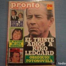 Coleccionismo de Revista Pronto: PRONTO 299-1978-UN DOS TRES-MARI CRUZ SORIANO-MICKY-SERRAT-ANA BELEN-DAVID SOUL. Lote 104756879