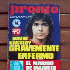 Coleccionismo de Revista Pronto: REVISTA PRONTO 1973 / DAVID CASSIDY, SANTABARBARA, TONY RONALD, MARISOL. Lote 269963078
