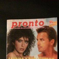 Coleccionismo de Revista Pronto: PRONTO 819-1988-SABRINA SALERNO-UN DOS TRES-ISABEL PREYSLER-JUANITA REINA-MARTA SANCHEZ-SARA MONTIEL. Lote 105053067