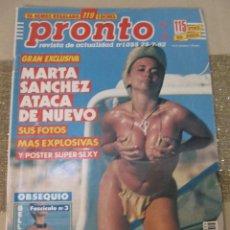 Coleccionismo de Revista Pronto: PRONTO 1992 MARTA SANCHEZ LUPITA FERRER RAPHAEL NORMA DUVAL CARMEN SEVILLA ANGELA MOLINA . Lote 107744155