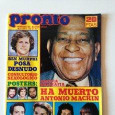 Coleccionismo de Revista Pronto: REVISTA PRONTO Nº275 1977. HA MUERTO ANTONIO MACHIN.MIGUEL BOSE.RODA DE BARA.SANDOKAN. Lote 108246323