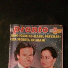Coleccionismo de Revista Pronto: PRONTO-ANA BELEN-ANA OBREGON-ISABEL PREYSLER-JULIO IGLESIAS-ESTEFANIA-LOLA FLORES-AUDREY HEPBURN. Lote 108409843