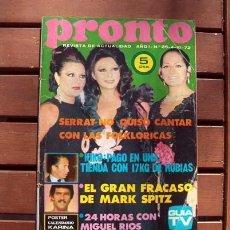 Coleccionismo de Revista Pronto: PRONTO Nº 25 / MIGUEL RIOS, KARINA, LA TRINCA, COTA 247, MARK SPITZ, MOTOS EN ANDORRA / FOLKLORICAS. Lote 110930983
