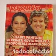 Coleccionismo de Revista Pronto: PRONTO 864-1988-MECANO-ISABEL PANTOJA-PALOMA SAN BASILIO-ORNELLA MUTI-DON JOHNSON-KENNEDY/ 24. Lote 112706339