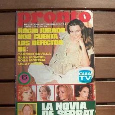 Coleccionismo de Revista Pronto: PRONTO / ROCIO JURADO, LUCIANA WOLF, LORENZO SANTAMARIA, CARMEN SEVILLA, KARIN SKARRESO. Lote 112796111
