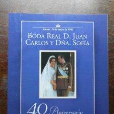 Coleccionismo de Revista Pronto: BODA REAL D. JUAN CARLOS Y DÑA. SOFIA. 40 ANIVERSARIO 1962-2002. REVISTA PRONTO. Lote 113231139