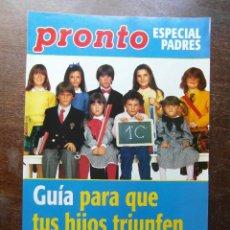 Coleccionismo de Revista Pronto: GUIA PARA QUE TUS HIJOS TRIUNFEN EN EL COLE. REVISTA PRONTO. Lote 113241903